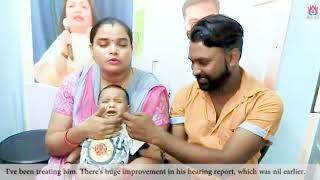 दो महीने में सुनने की शक्ति लौट आयी | Successful Treatment of Born Deaf Child