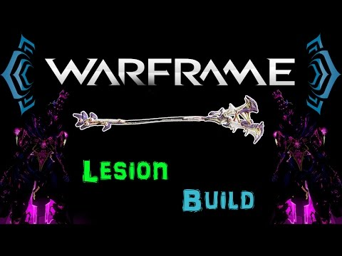 [U18.8] Warframe - Lesion Build / Anti Corpus Weapon! [0 Forma] | N00blShowtek