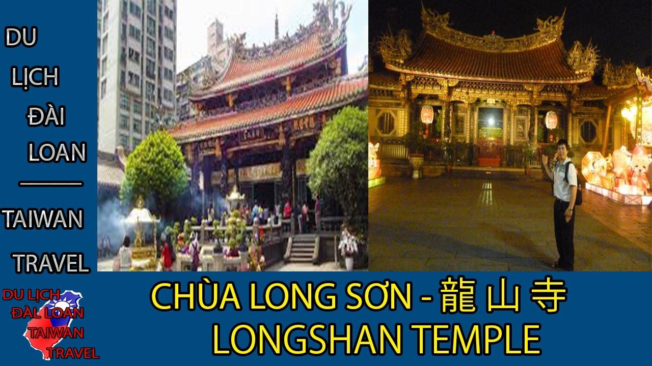 Du lịch Đài Loan - Taiwan travel:CHÙA LONG SƠN - LONGSHAN TEMPLE - 龍山寺 TẬP 30