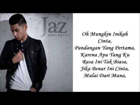 JAZ -Dari Mata(Lyrics)