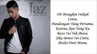 Video JAZ -Dari Mata(Lyrics) download MP3, 3GP, MP4, WEBM, AVI, FLV Maret 2018