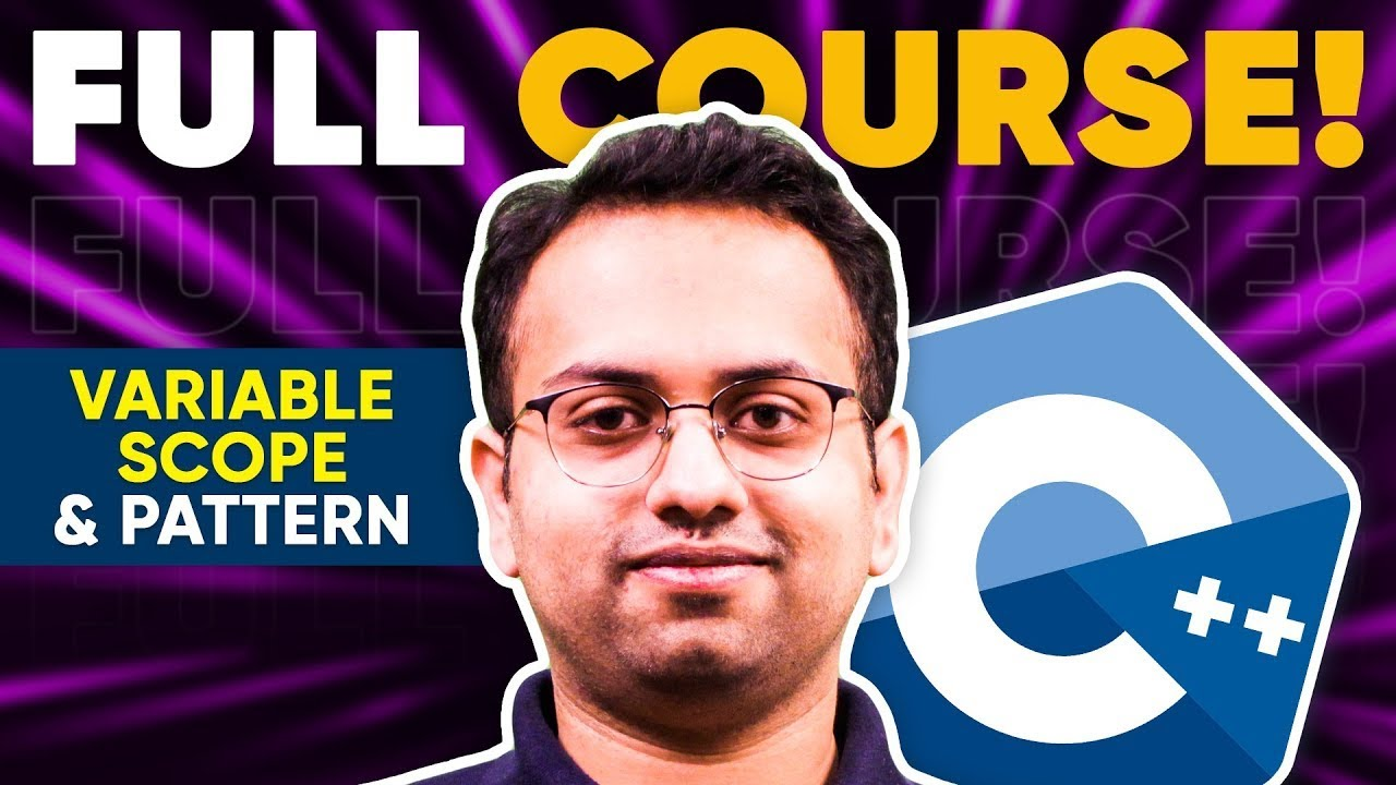 Session 5 | Variable Scope & pattern | Live C++ Beginner Course for College Freshers | Coding Blocks