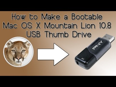 How to Make a Bootable Mac OS X Mountain Lion 10.8 USB Thumb Drive