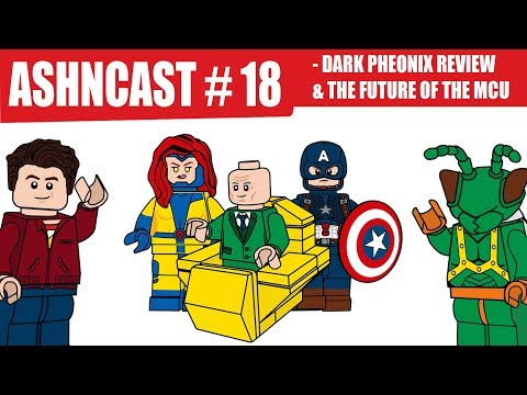 Ashncast Episode #18 - X-Men Dark Pheonix Review, The Future Of The MCU & More!