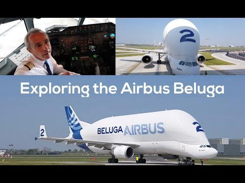 Exploring The Airbus Beluga