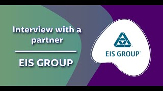 Interview with a partner - EIS GROUP