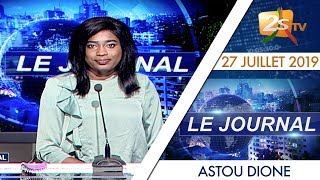 JOURNAL FRANÇAIS 20H DU 27 JUILLET 2019 AVEC ASTOU DIONE