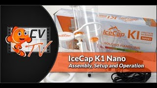 IceCap K1 Nano Skimmer 101: Assembly, Setup & Operation