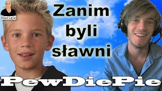 PewDiePie | Zanim byli sławni
