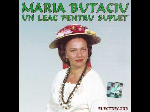 Maria Butaciu - Un leac pentru suflet - Album Integral