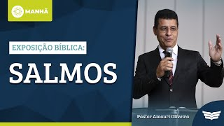 A GLORIA DE DEUS E O SIMULACRO DE DEUS | REV. AMAURI OLIVEIRA - SALMOS 106