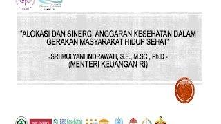Keynote Speech Menkeu RI: Sri Mulyani Indrawati, SE, MSc, PhD