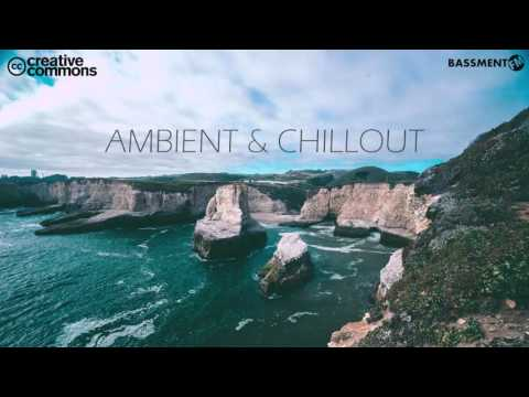 Creative Commons Ambient & Chillout - Bassment FM