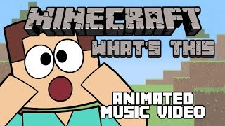 """What's This"" (Music Video) - Minecraft Parody"