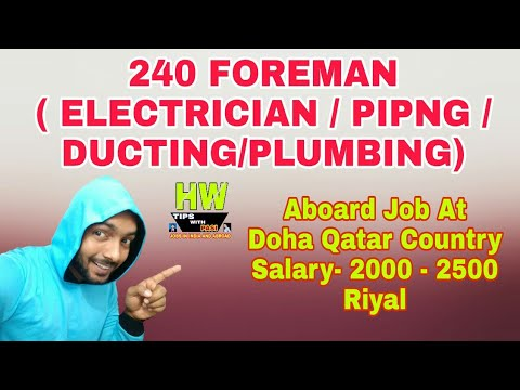 240 Foreman Job At Doha Qatar 2000 To 2500 Riyal Salary