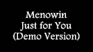Menowin Fröhlich Just for You (Demo Version)