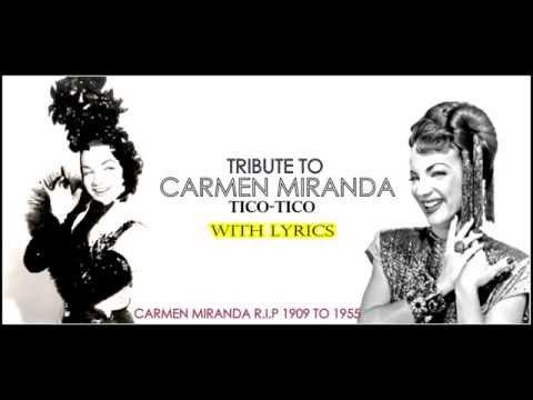 "Carmen Miranda ""Tico-Tico No Fuba"" (With Lyrics)"