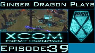 Ginger Dragon Plays: XCOM Enemy Unknown [Episode 39: Flight of the Valkyries]