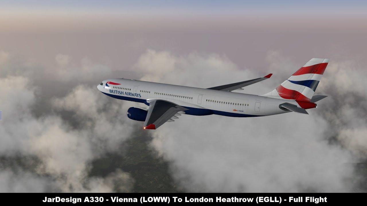 X-Plane 10] JarDesign A330 | Vienna (LOWW) to London