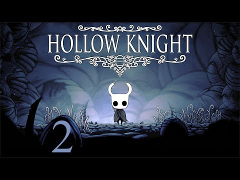HOLLOW KNIGHT ► Episode 2: The Compass Directs Me
