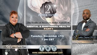 """Power To Win - Reality Of Recovery """"Mental and Emotional Health"""""""