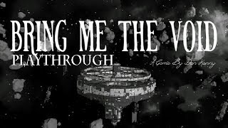 Bring Me The Void - Playthrough (a short point and click horror adventure game)