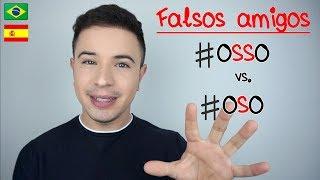 FALSOS AMIGOS 13 🇧🇷 OSSO vs OSO - portugués y español - Aprender Portugués