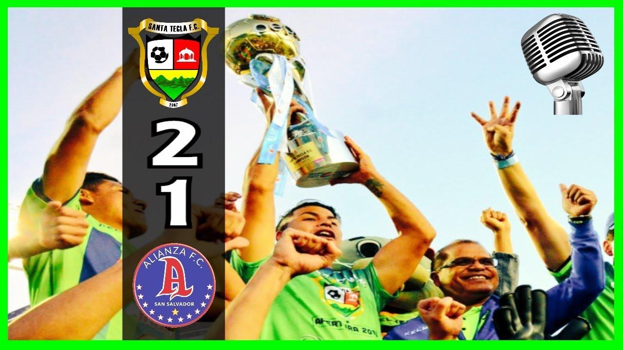 Santa Tecla FC vs. Alianza FC [2-1/RADIO] (Aranzamendi