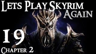 Lets Play Skyrim (Dragonborn) : Ch 2 Ep 19