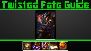 (VERY Detailed) Twisted Fate Guide