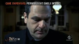 Mistero case infestate  perseguitati dagli spiriti ultraterreni