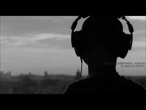 Paul Kalkbrenner  Aaron Klanglos Remix