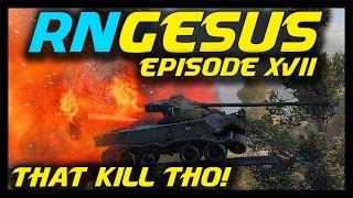 ► World of Tanks: RNGesus #17 - That Kill Tho...