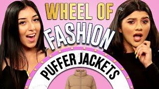 PUFFER JACKETS Challenge?! Wheel of Fashion w/ Shany & Eileen