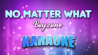 Boyzone - No Matter What (Karaoke version with Lyrics)