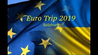 Euro Trip 2019 Salzburg