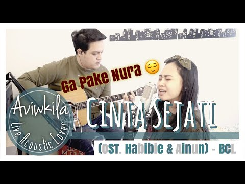 cinta-sejati-(ost.-habibie-&-ainun)---bcl-|-live-acoustic-cover-by-aviwkila