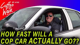 How FAST will a COP CAR actually go?!