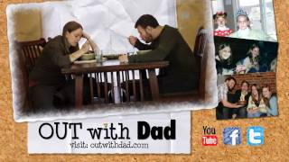 Out With Dad - Season One Trailer
