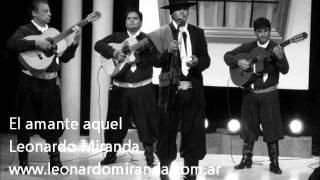 """LEONARDO MIRANDA """"EL AMANTE AQUEL"""""""