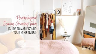 Psychological Spring Cleaning Time! Marie Kondo Cleaning Method for your mind inside