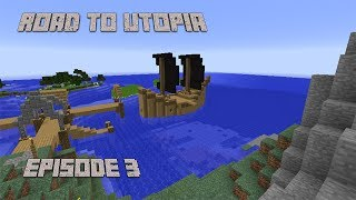 Minecraft Road to Utopia Episode 3 Pirate ship and lighthouse!