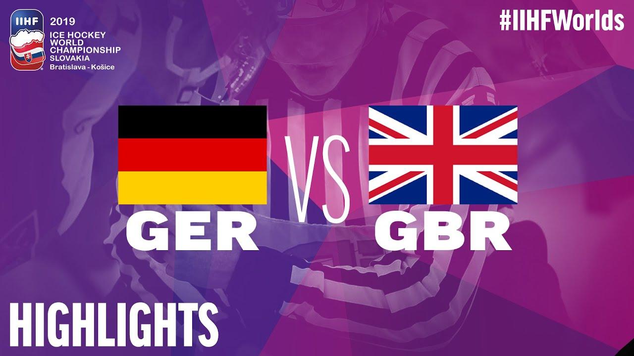 Germany Vs Great Britain Highlights 2019 Iihf Ice Hockey World Championship Youtube