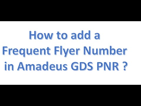How to add a Frequent Flyer Number in Amadeus GDS