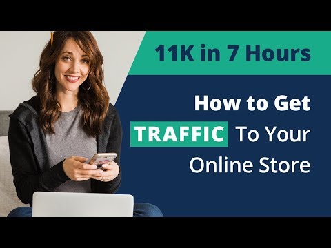 how-to-get-traffic-to-your-online-store-|-part-2/5