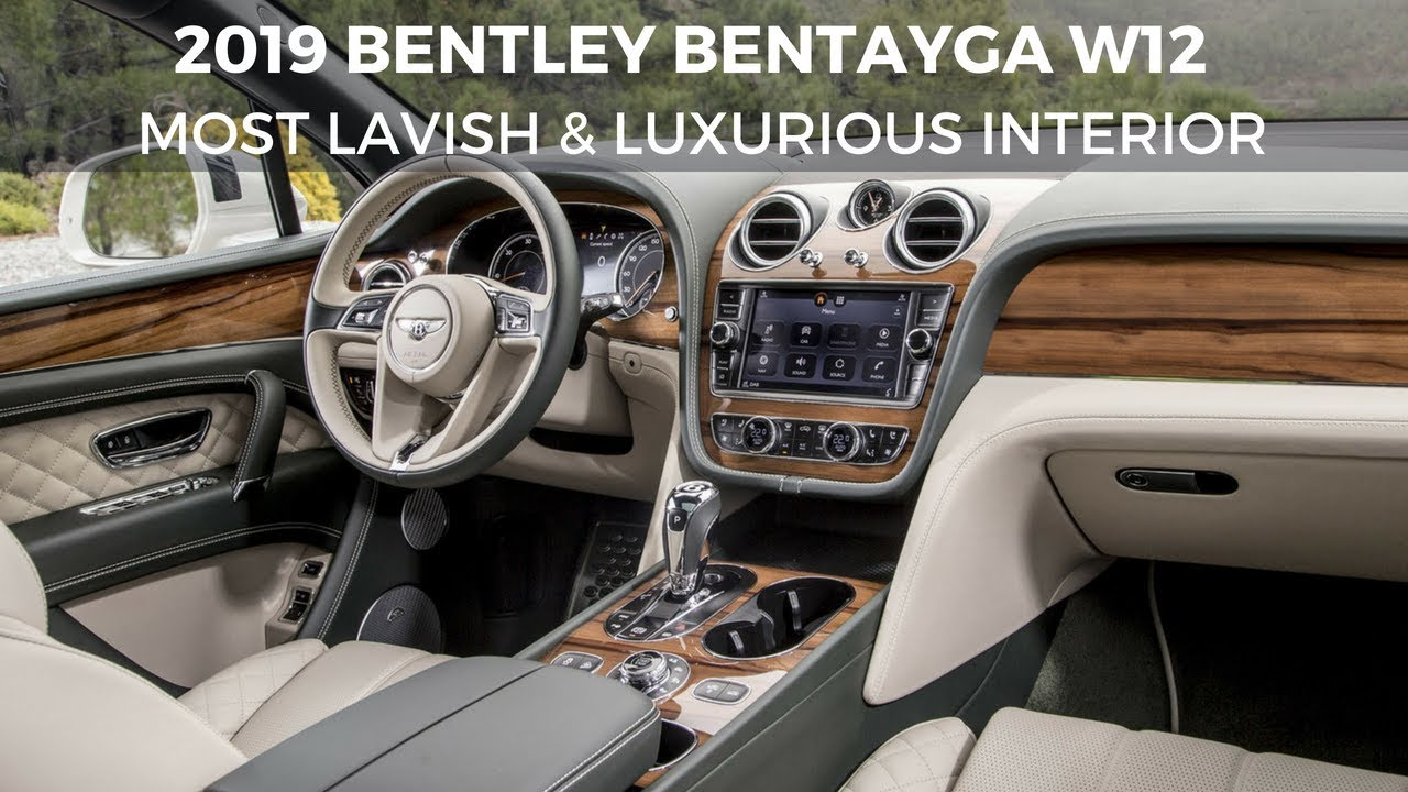 2019 Bentley Most Lavish Luxurious Suv Full Review Interior