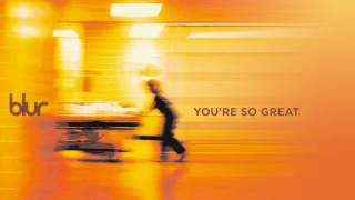 Blur - You're So Great - Blur
