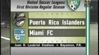 USL: Miami at Puerto Rico 9/8/2006