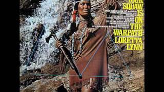Loretta Lynn / Kaw-Liga
