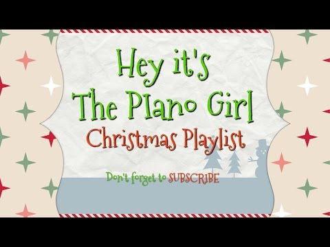 Christmas Playlist- Beautiful and Relaxing 30 Minutes of Piano Music